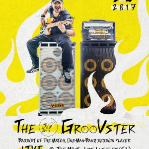 Locandina The GrooVster 2017 - THE MINT - LOS ANGELES (Brutal Dude)